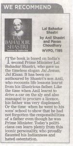 WE RECOMMEND- Lal Bahadur Shastri by Anil Shastri & Pavan Choudary, WVPD Rs. 195