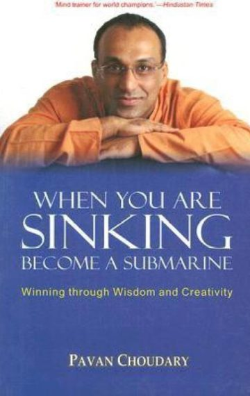 When You Are Sinking Become a Submarine: Winning through Wisdom & Creativity