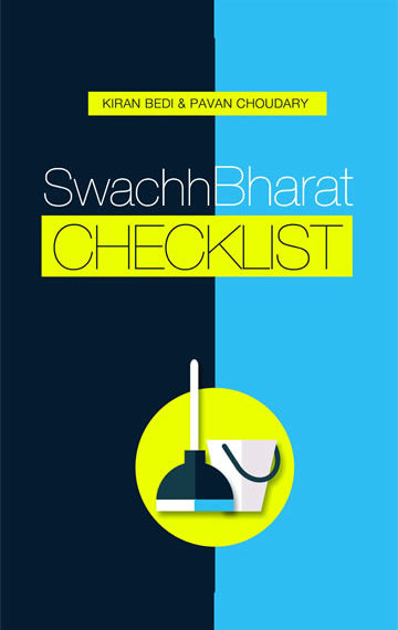Swachh Bharat Checklist ( co- author Kiran Bedi)
